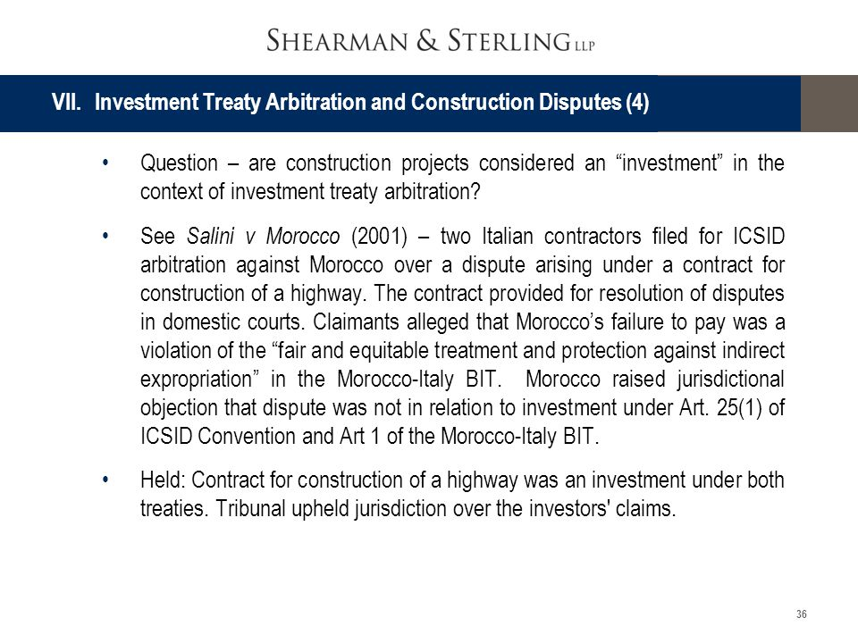 VII. Investment Treaty Arbitration and Construction Disputes (4)