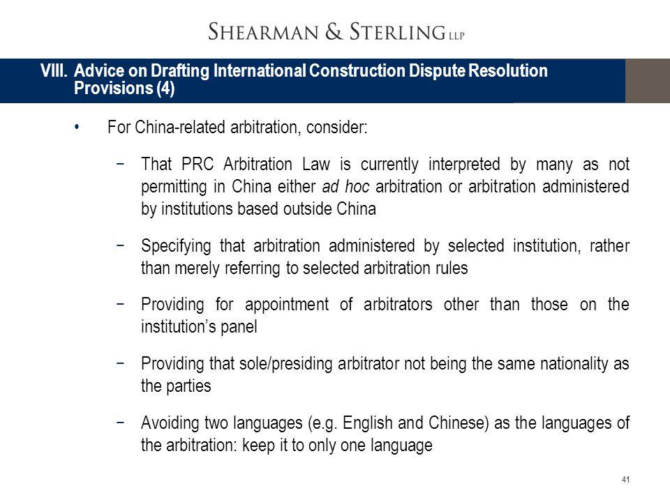 VIII. Advice on Drafting International Construction Dispute Resolution Provisions (4)