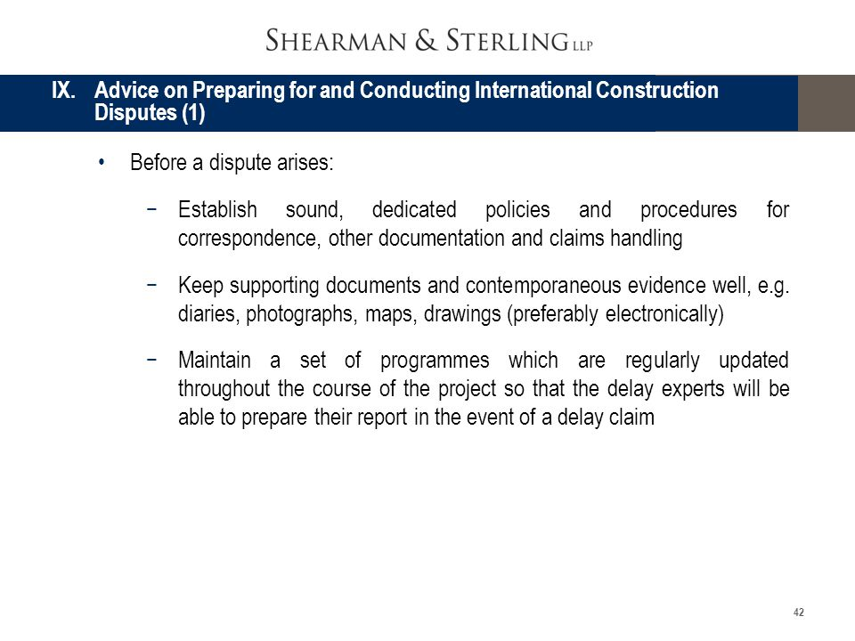 IX. Advice on Preparing for and Conducting International Construction Disputes (1)