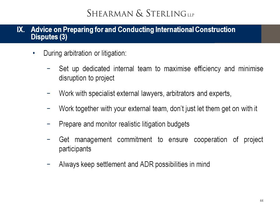 IX. Advice on Preparing for and Conducting International Construction Disputes (3)