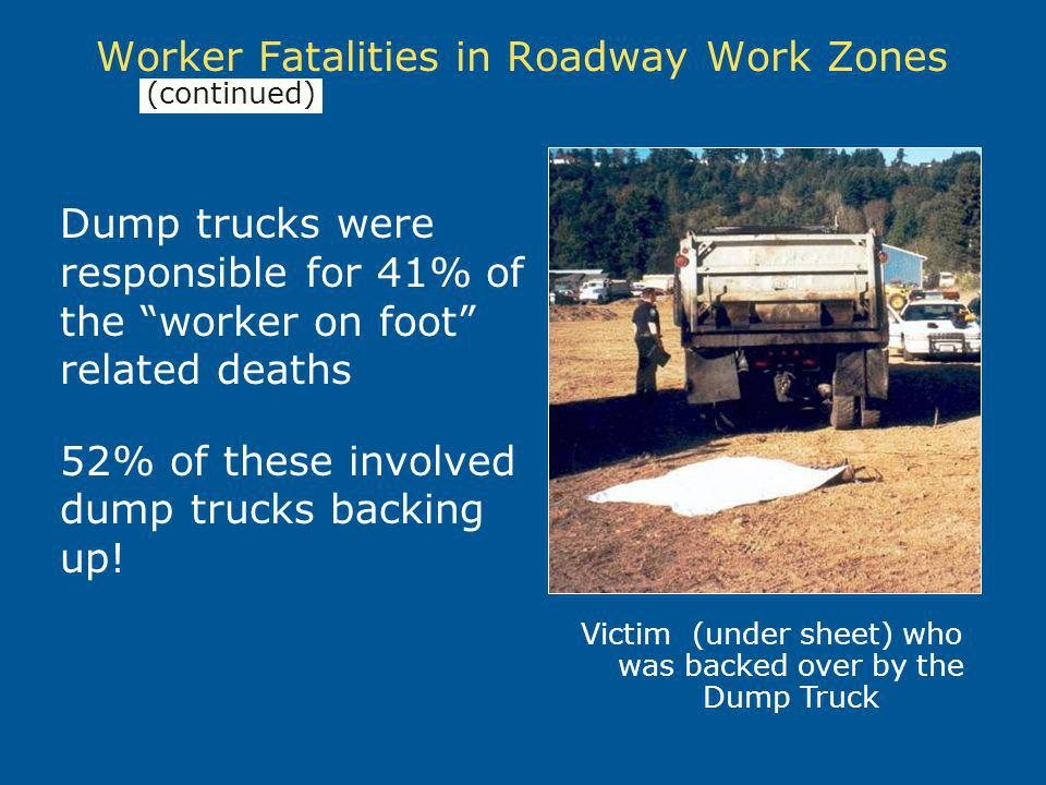 Worker Fatalities in Roadway Work Zones