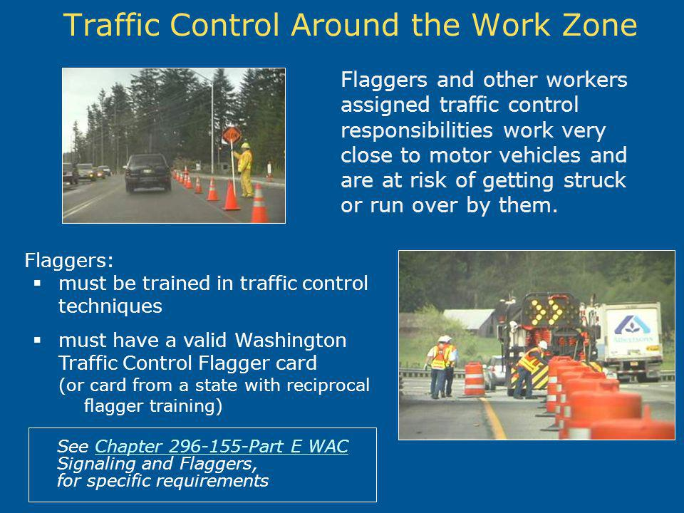 Traffic Control Around the Work Zone