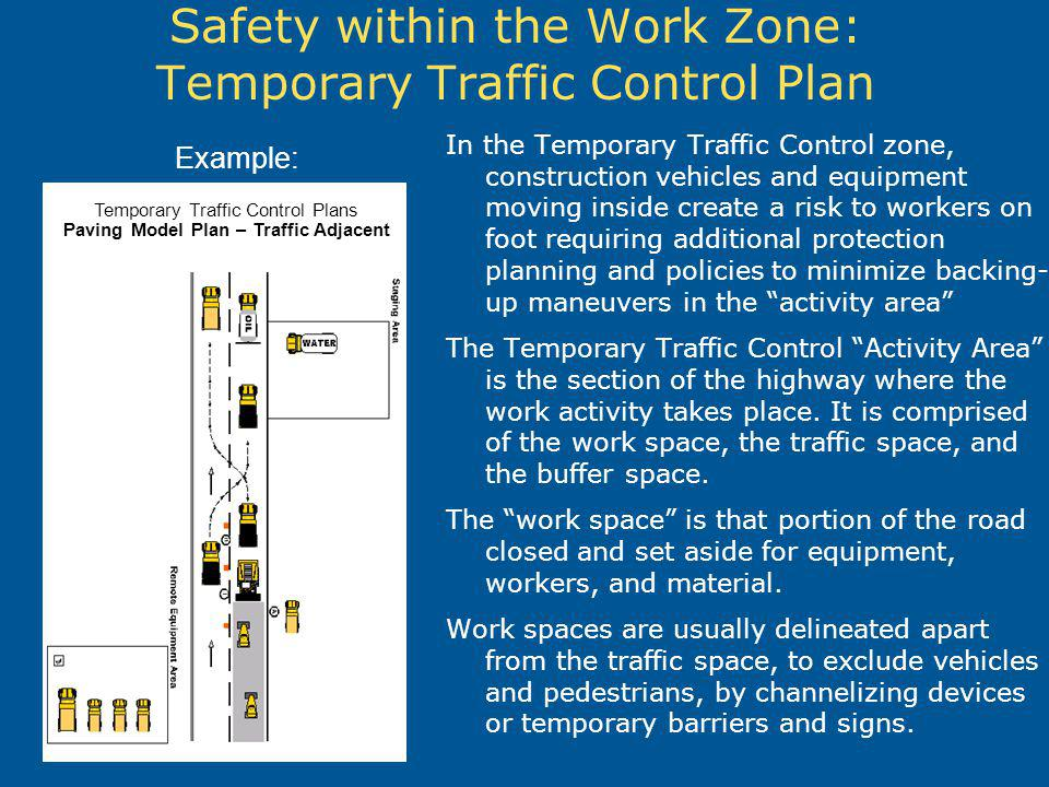 Safety within the Work Zone: Temporary Traffic Control Plan
