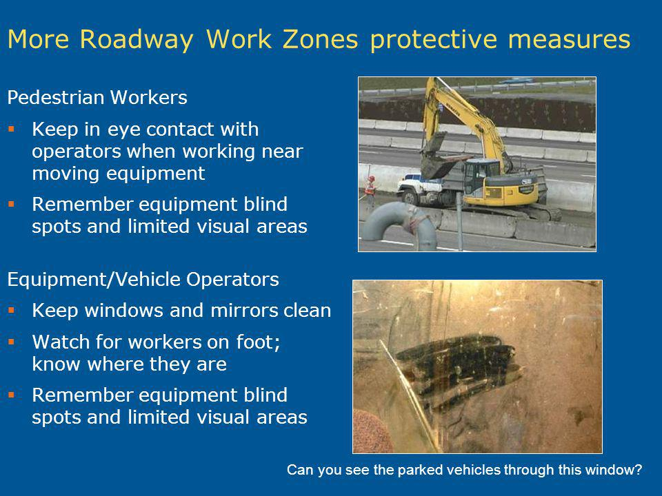 More Roadway Work Zones protective measures