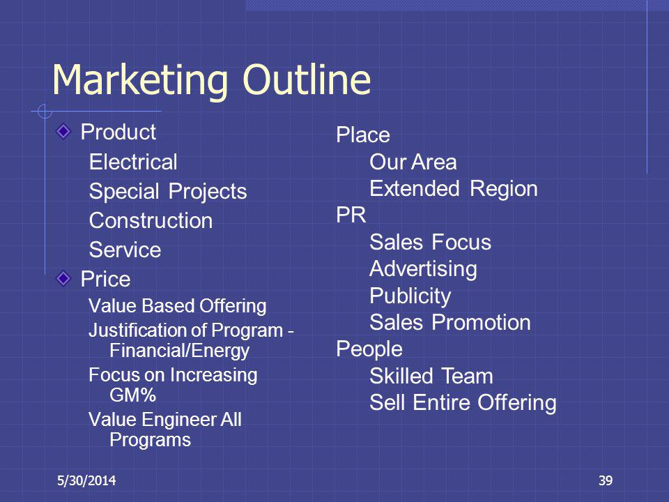 Marketing Outline Product Electrical Special Projects Construction