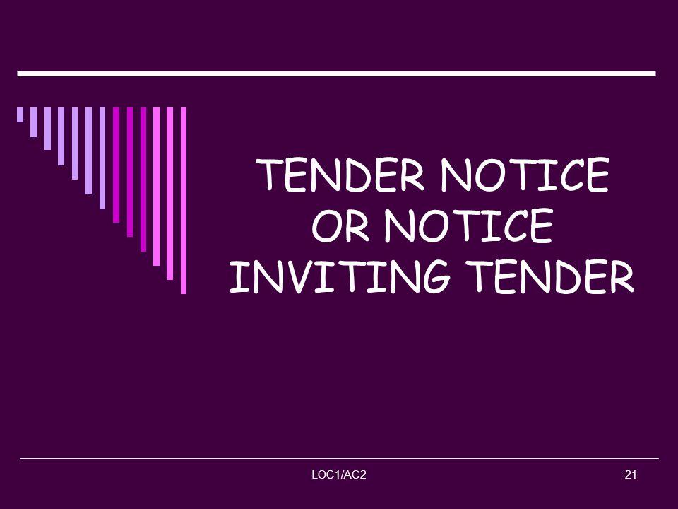 TENDER NOTICE OR NOTICE INVITING TENDER