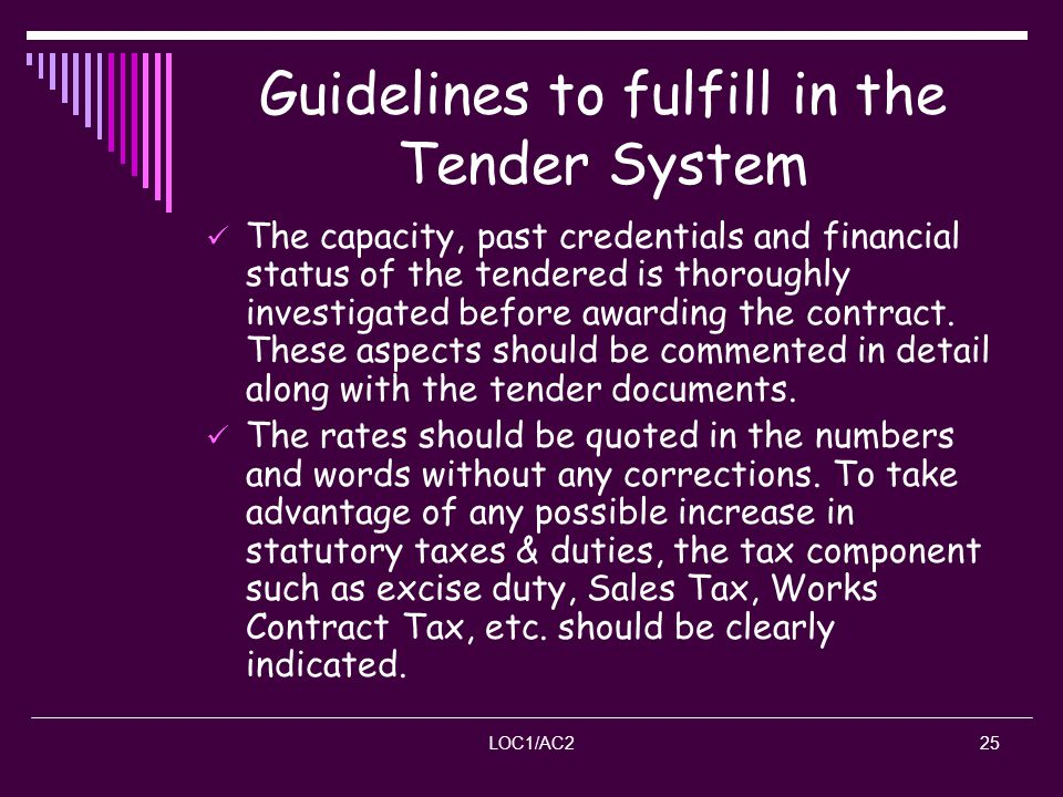 Guidelines to fulfill in the Tender System