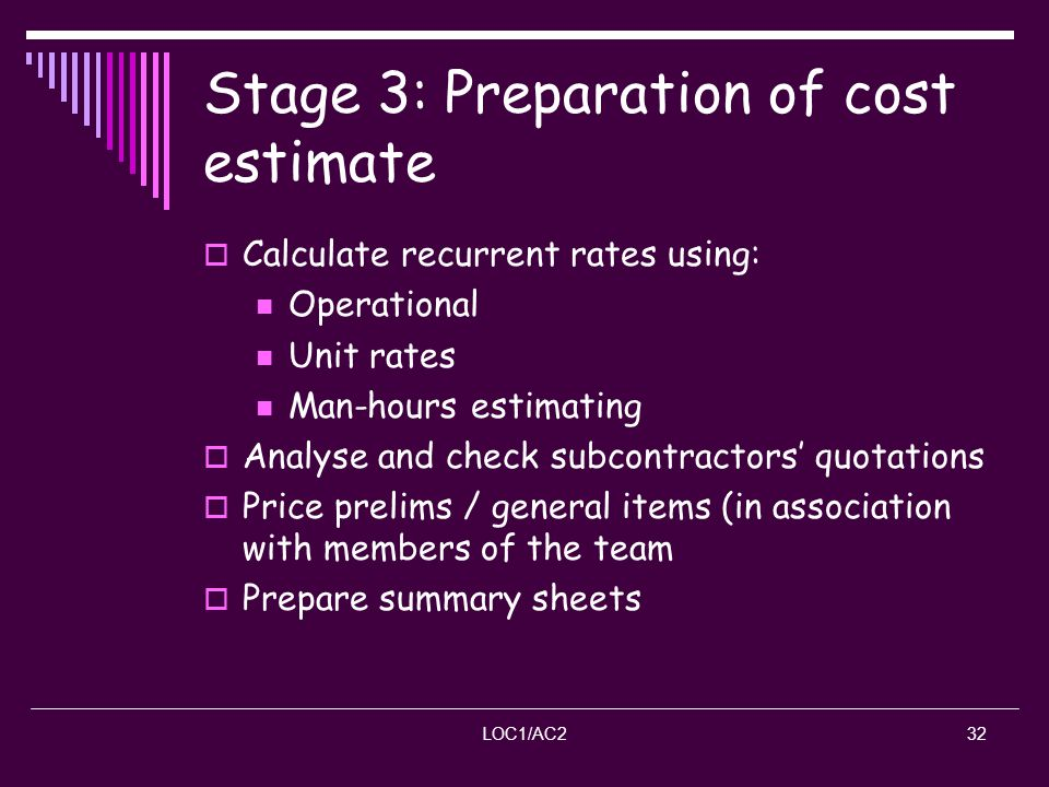 Stage 3: Preparation of cost estimate