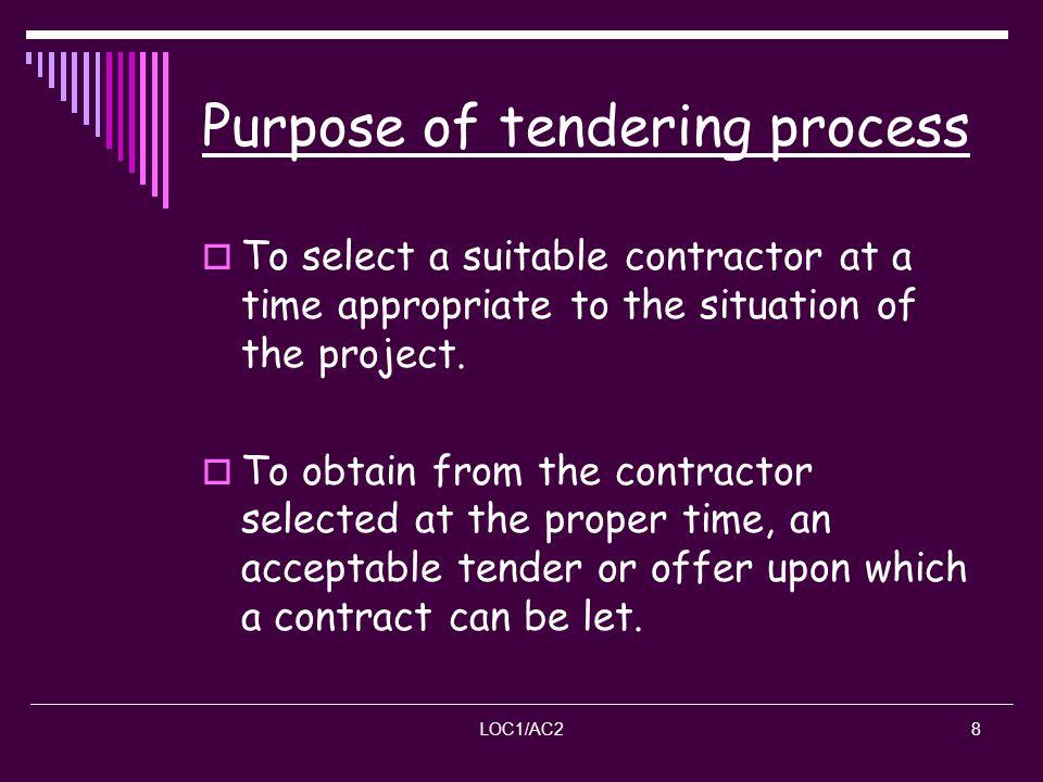 Purpose of tendering process