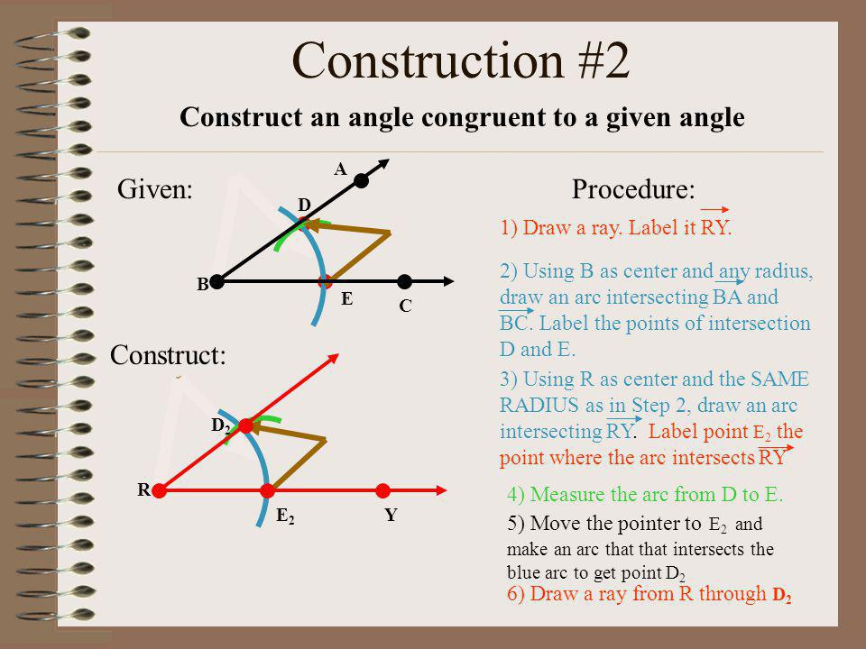 Construct an angle congruent to a given angle