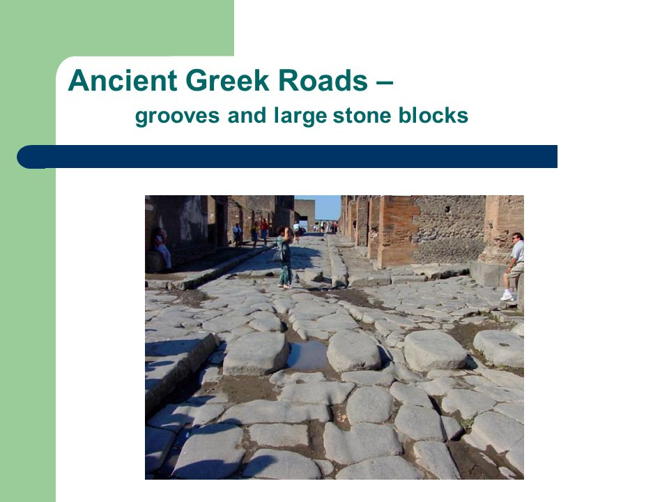 Ancient Greek Roads – grooves and large stone blocks