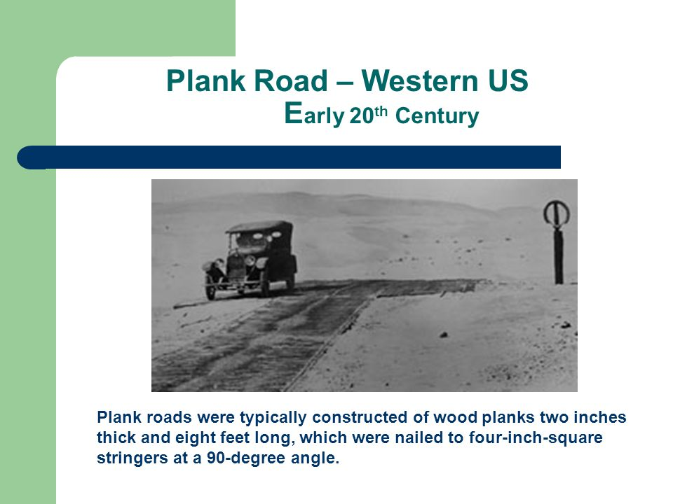 Plank Road – Western US Early 20th Century