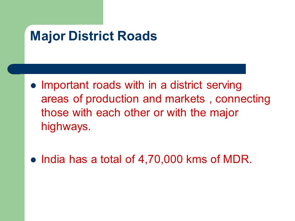 Major District Roads