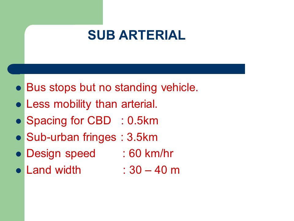 SUB ARTERIAL Bus stops but no standing vehicle.