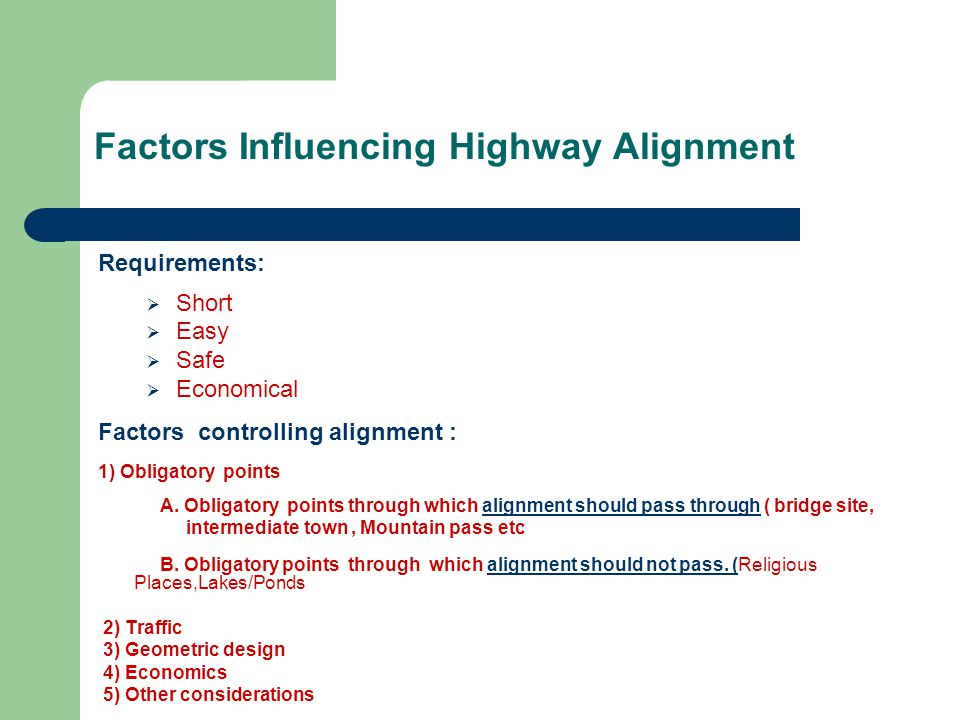 Factors Influencing Highway Alignment