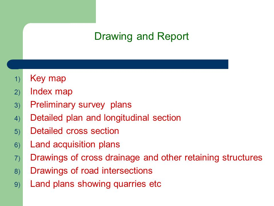 Drawing and Report Key map Index map Preliminary survey plans