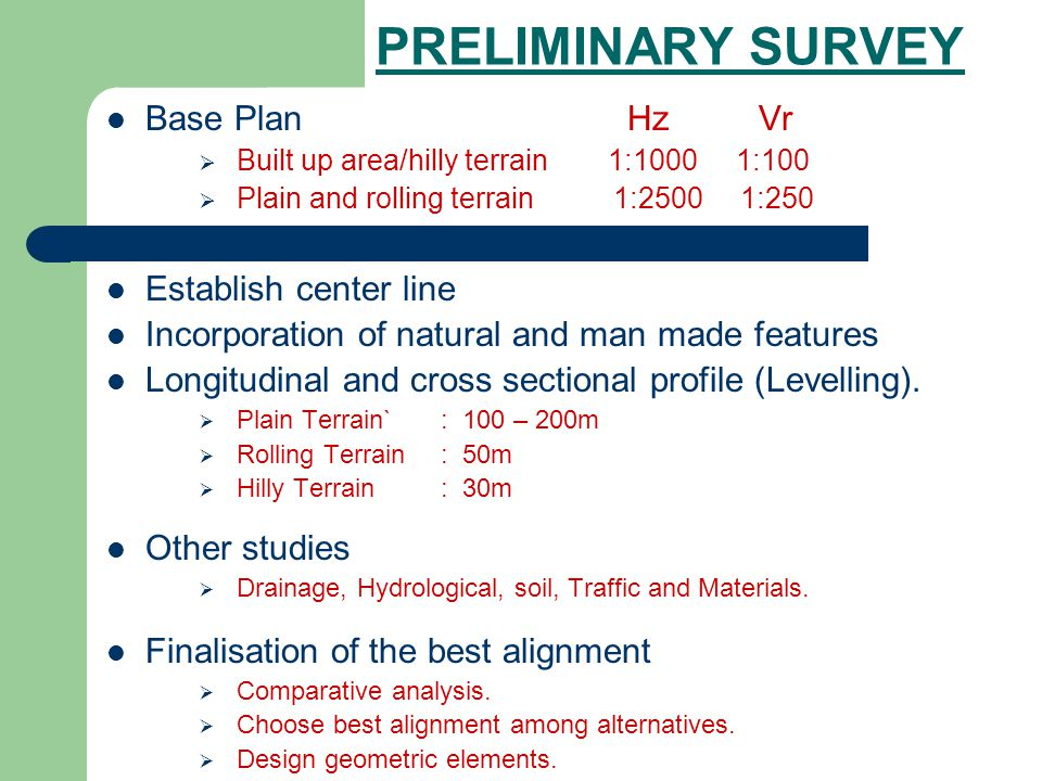 PRELIMINARY SURVEY Base Plan Hz Vr Establish center line
