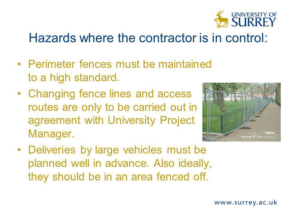 Hazards where the contractor is in control: