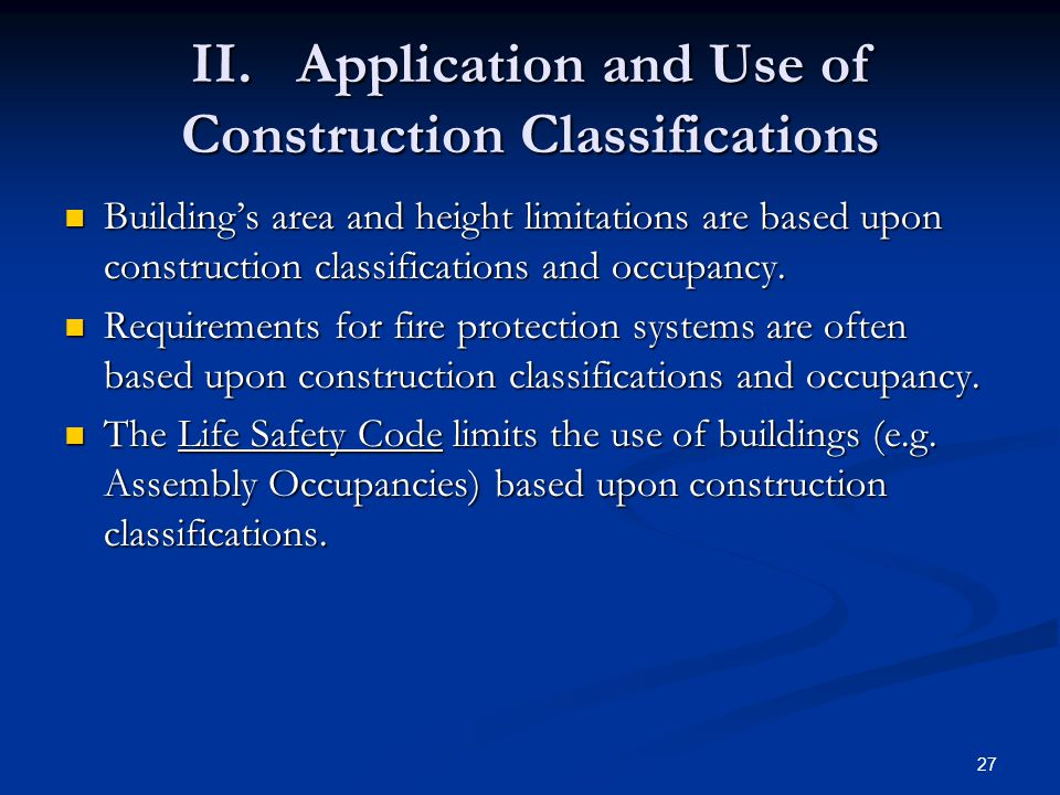 II. Application and Use of Construction Classifications