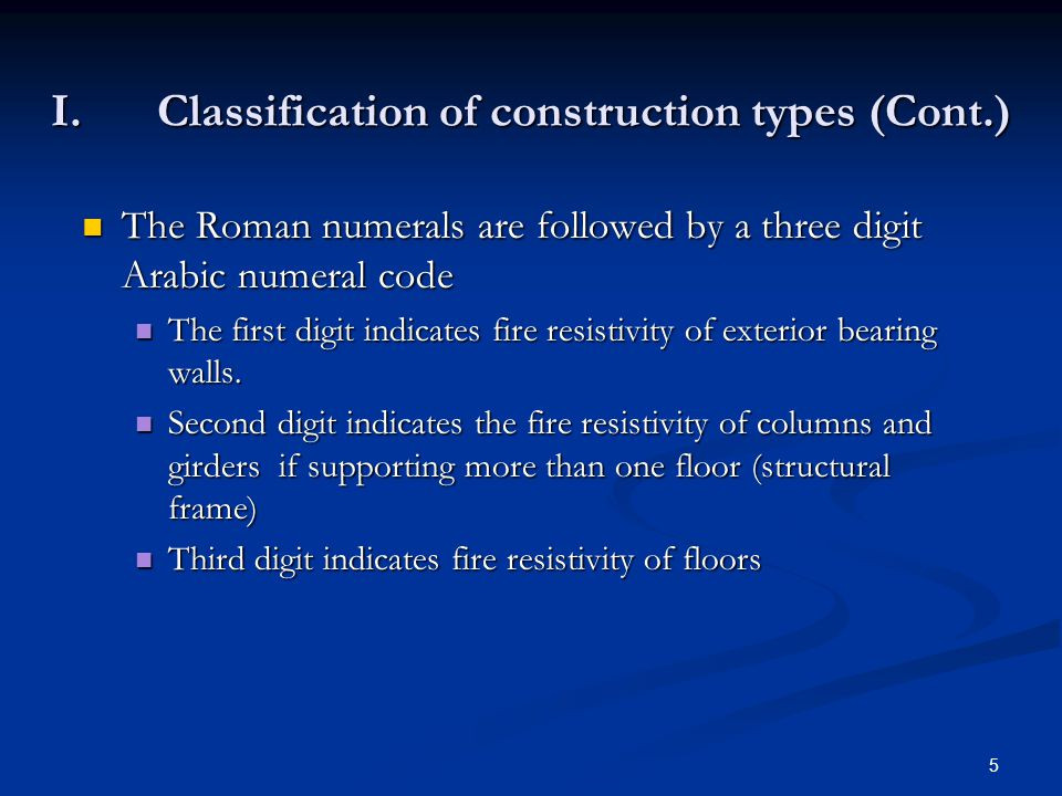 I. Classification of construction types (Cont.)