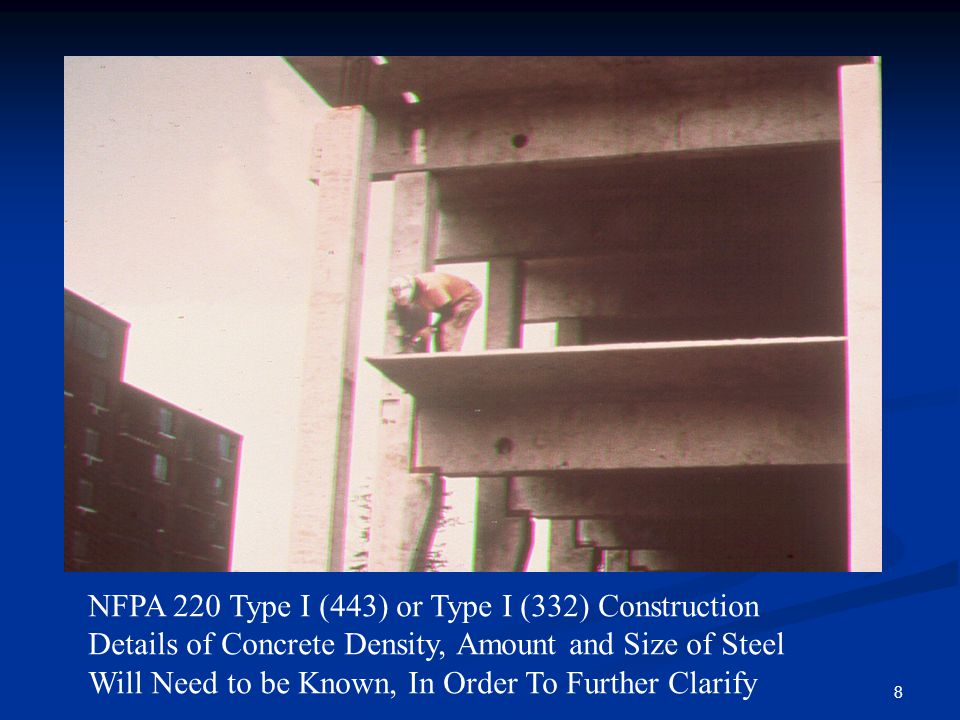 NFPA 220 Type I (443) or Type I (332) Construction