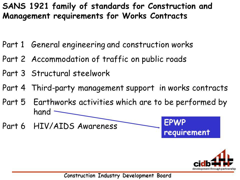 SANS 1921 family of standards for Construction and Management requirements for Works Contracts