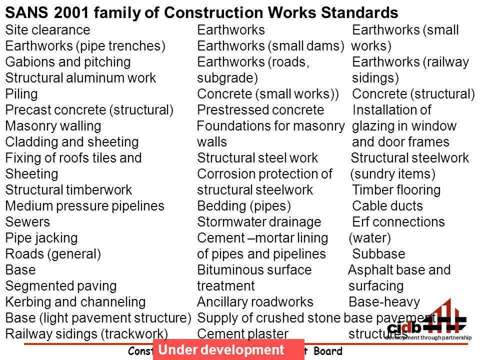 SANS 2001 family of Construction Works Standards
