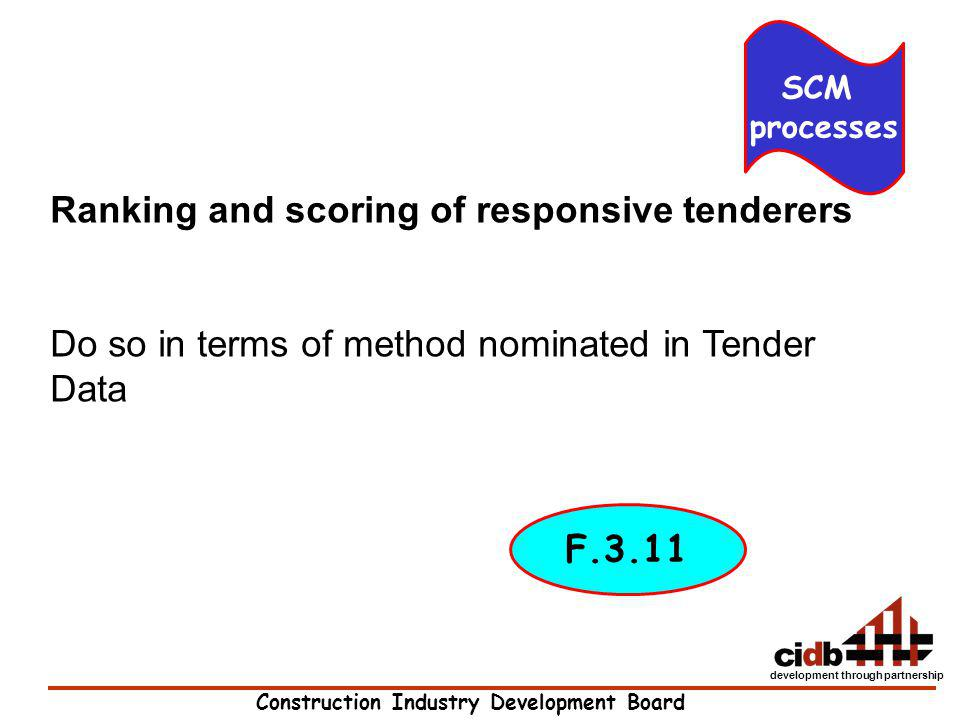 Ranking and scoring of responsive tenderers