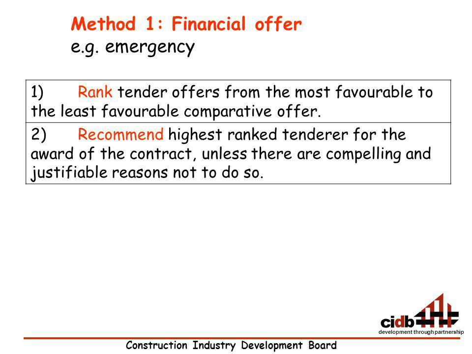 Method 1: Financial offer e.g. emergency