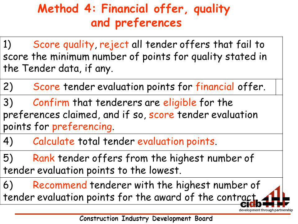Method 4: Financial offer, quality