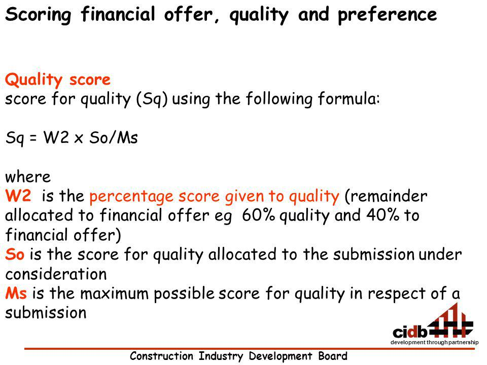 Scoring financial offer, quality and preference