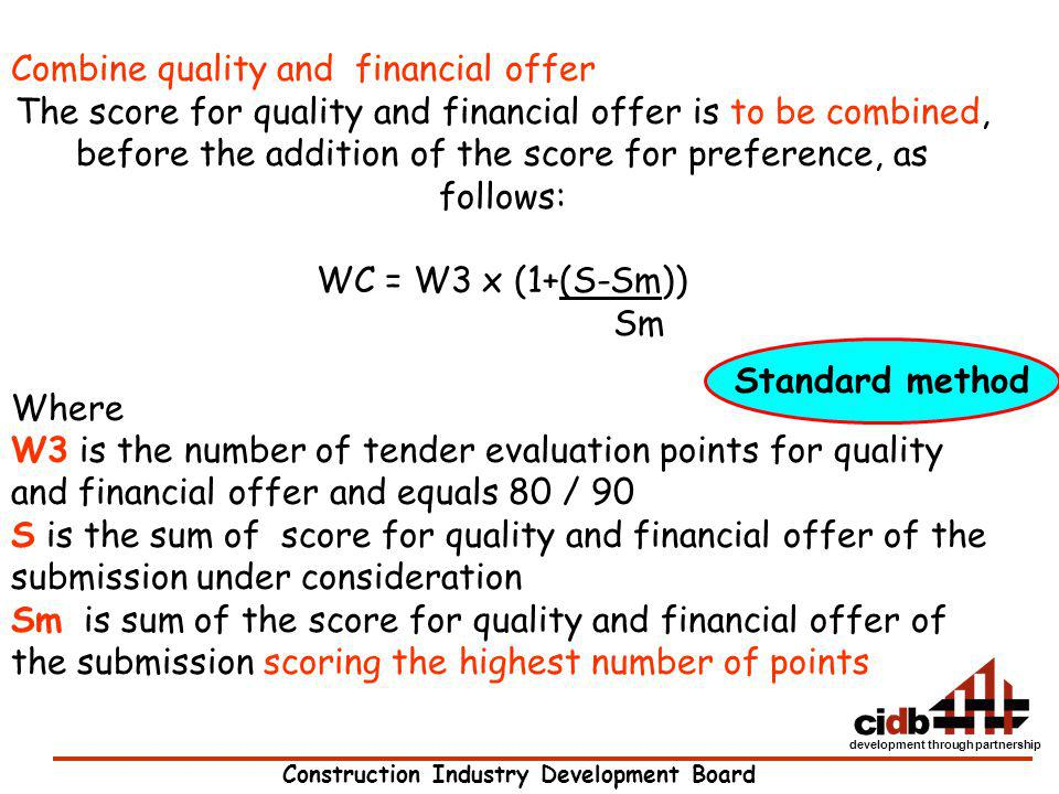 Combine quality and financial offer