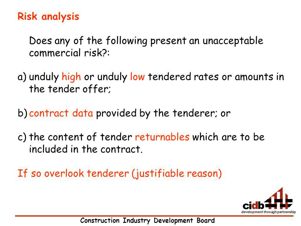 Risk analysis Does any of the following present an unacceptable commercial risk :