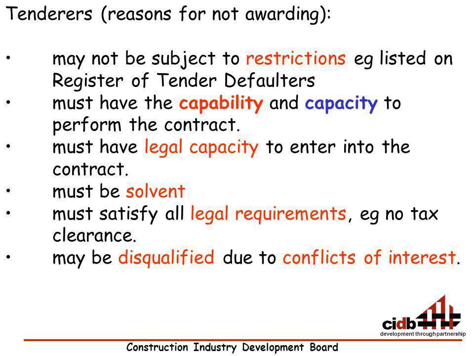 Tenderers (reasons for not awarding):