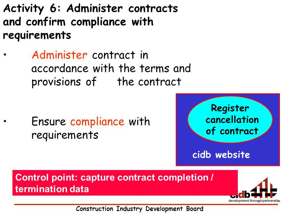 Ensure compliance with requirements