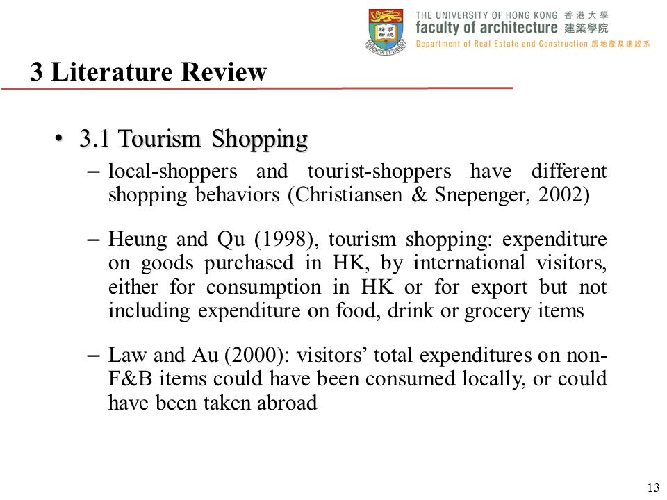 3 Literature Review 3.1 Tourism Shopping
