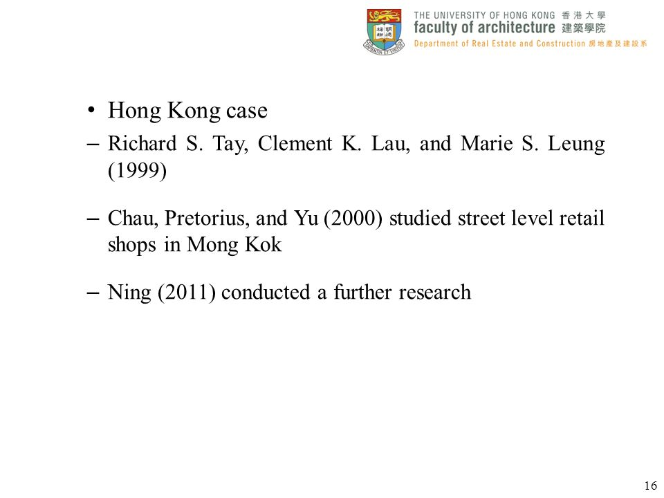 Hong Kong case Richard S. Tay, Clement K. Lau, and Marie S. Leung (1999)