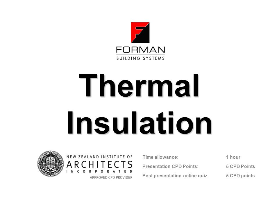 Thermal Insulation Time allowance: 1 hour