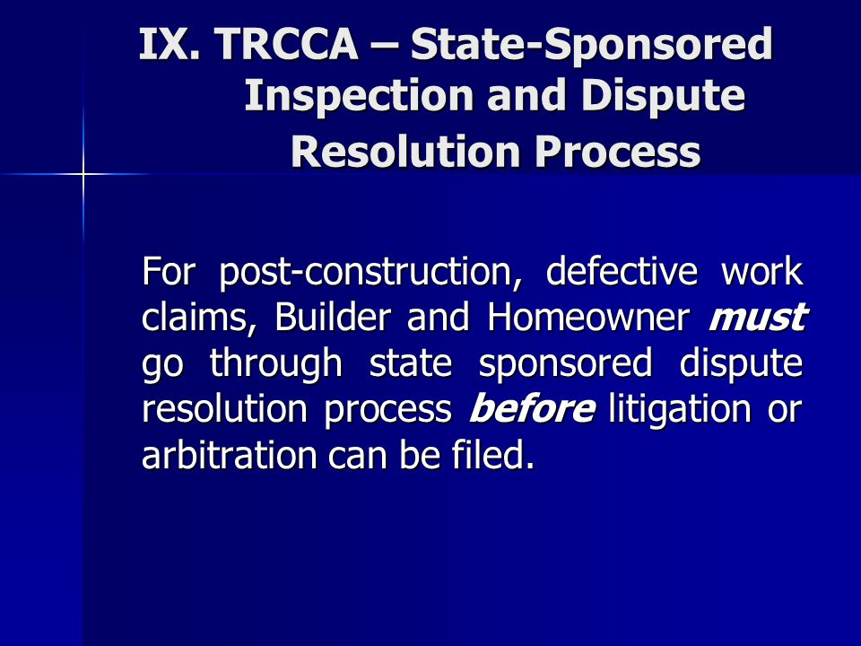 IX. TRCCA – State-Sponsored Inspection and Dispute Resolution Process