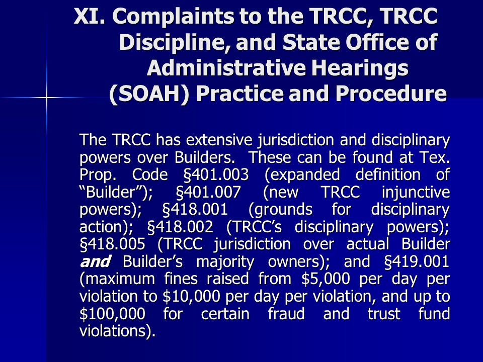 XI. Complaints to the TRCC, TRCC Discipline, and State Office of Administrative Hearings (SOAH) Practice and Procedure