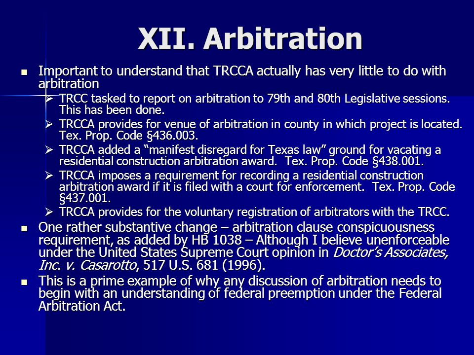 XII. Arbitration Important to understand that TRCCA actually has very little to do with arbitration.