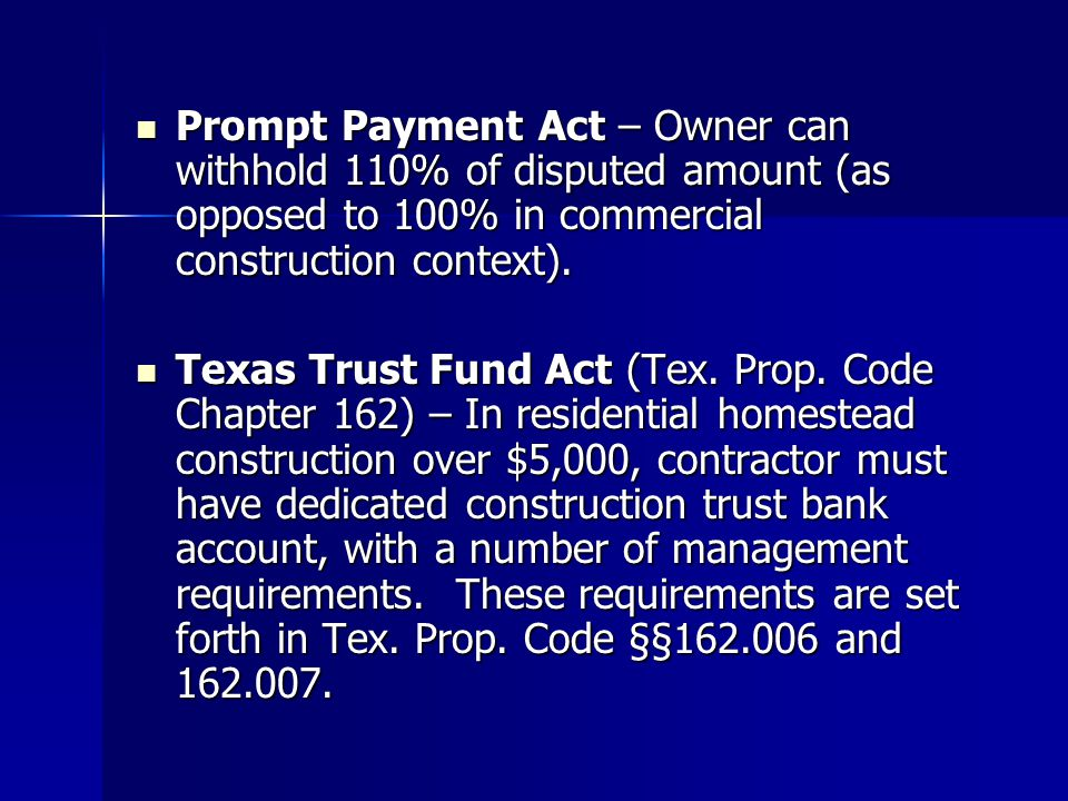 Prompt Payment Act – Owner can withhold 110% of disputed amount (as opposed to 100% in commercial construction context).