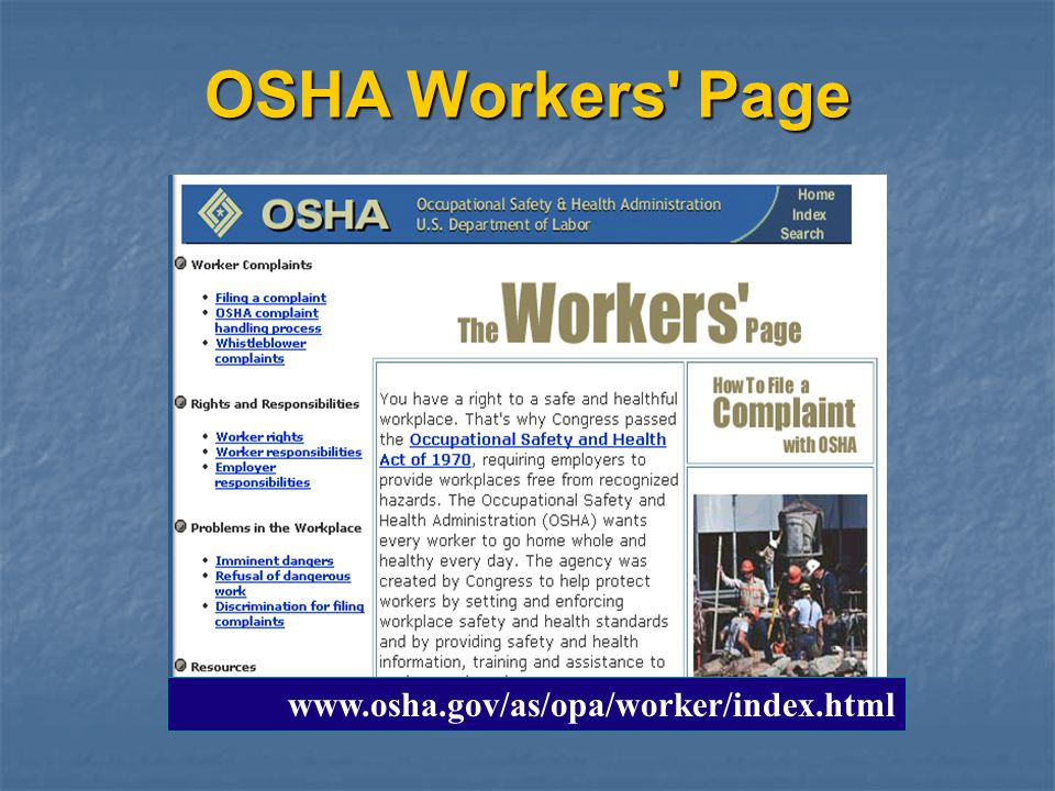 OSHA Workers Page www.osha.gov/as/opa/worker/index.html