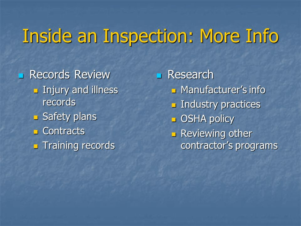 Inside an Inspection: More Info