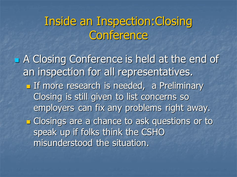 Inside an Inspection:Closing Conference