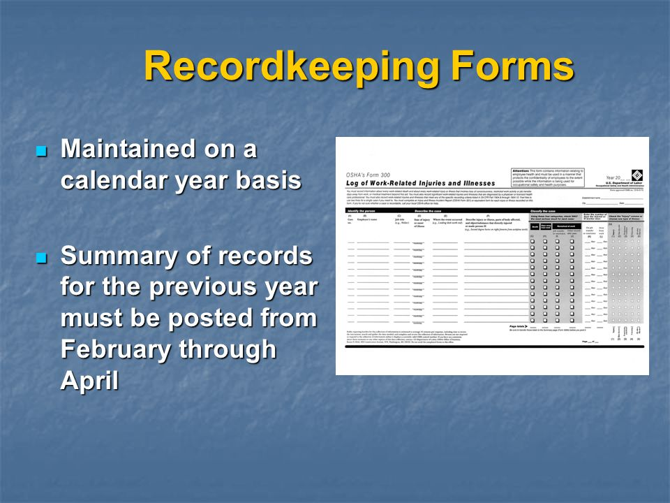 Recordkeeping Forms Maintained on a calendar year basis