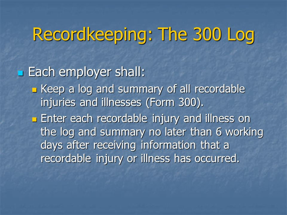 Recordkeeping: The 300 Log