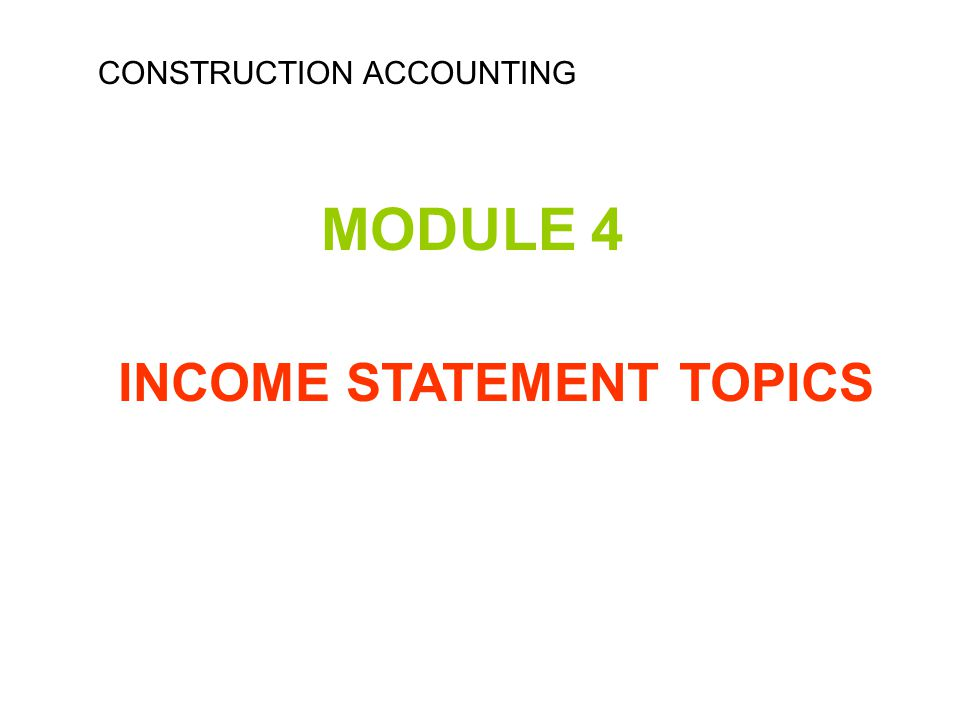 INCOME STATEMENT TOPICS