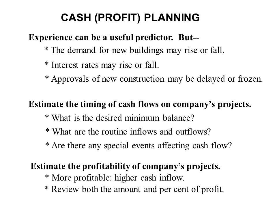 CASH (PROFIT) PLANNING