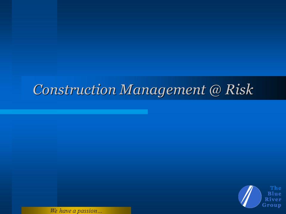 Construction Management @ Risk